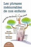 Phrases mmorables de nos enfants (Les)