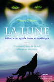 Lune: influences, symbolisme et sortilèges