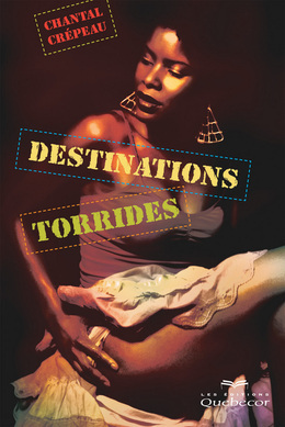 Destinations torrides
