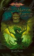 Goblin Nation: The Stonetellers, Volume Three