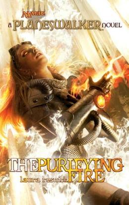 The Purifying Fire: A Planeswalker Novel