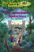 Das magische Baumhaus 28 - Das verzauberte Spukschloss