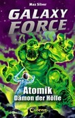 Galaxy Force 5 - Atomik, Dämon der Hölle