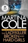 The DI Kate Burrows Trilogy: The Ladykiller, Broken, Hard Girls