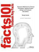 e-Study Guide for: Research Methods for Clinical Therapists: Applied Project Design and Analysis by Carolyn M. Hicks, ISBN 9780702029981