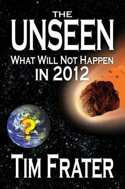 The Unseen: What Will Not Happen in 2012