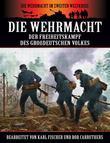 Die Wehrmacht - Der Freiheitskampf des großdeutschen Volkes