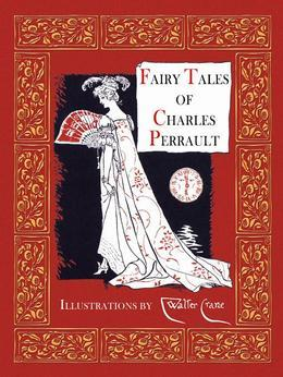 Fairy Tales of Charles Perrault (illustrated)