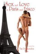Sex and Love in Paris and Frisco