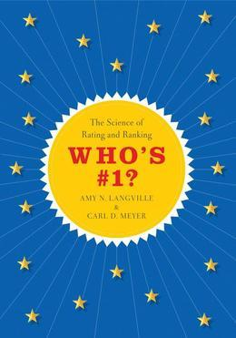 Who's #1?: The Science of Rating and Ranking