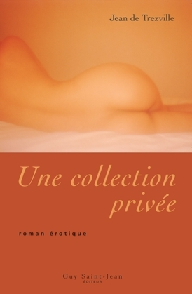 Une collection privée