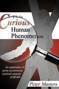 This Curious Human Pheonomenon
