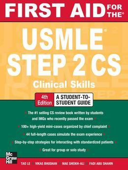 First Aid for the USMLE Step 2 CS, Fourth Edition