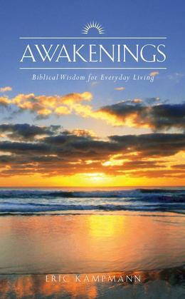 Awakenings: Biblical Wisdom for Everyday Living