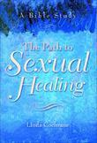 The Path to Sexual Healing: A Bible Study