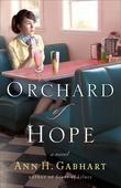 Orchard of Hope: A Novel