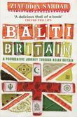 Balti Britain: A Provocative Journey Through Asian Britain