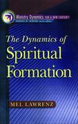 The Dynamics of Spiritual Formation