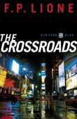 Crossroads, The: A Novel