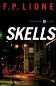 Skells: A Novel