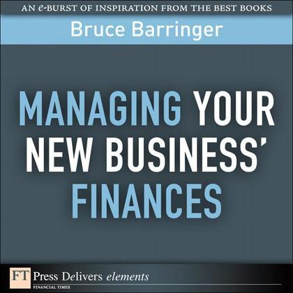 Managing Your New Business' Finances