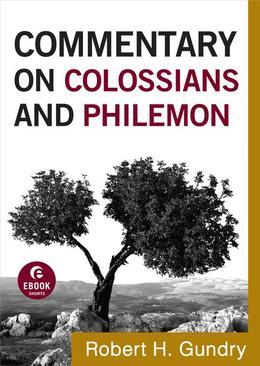 Commentary on Colossians and Philemon