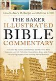 The Baker Illustrated Bible Commentary (Text Only Edition)