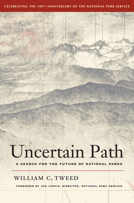Uncertain Path: A Search for the Future of National Parks