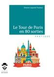 Le Tour de Paris en 80 sorties