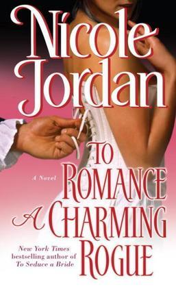 To Romance a Charming Rogue: A Novel