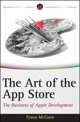 The Art of the App Store: The Business of Apple Development