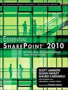 Essential SharePoint 2010: Overview, Governance, and Planning