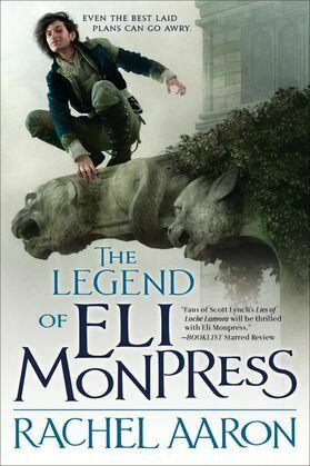The Legend of Eli Monpress (books 1-3)