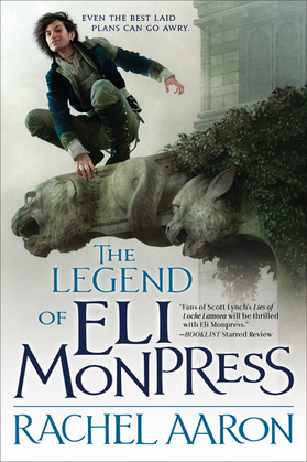 The Legend of Eli Monpress (books 1-3)
