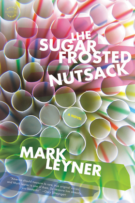 The Sugar Frosted Nutsack: A Novel