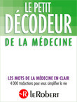 Le Petit Dcodeur de la mdecine