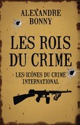 Les Rois du crime Tome 2