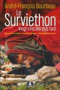 Le Surviethon : vingt-cinq ans plus tard