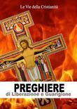 Preghiere di Liberazione e Guarigione