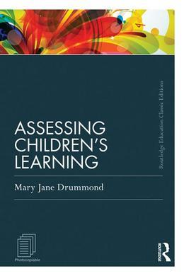 Assessing Children's Learning (Classic Edition)