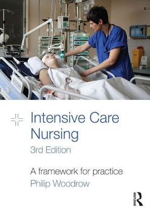 Intensive Care Nursing: A Framework for Practice