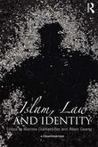 Islam, Law and Identity
