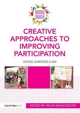Creative Approaches to Improving Participation: Giving Learners a Say