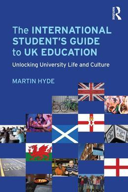 The International Student's Guide to UK Education: Unlocking University Life and Culture