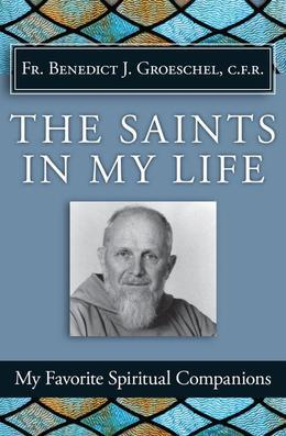 The Saints in My Life