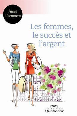 Femmes, succès et l'argent (Les)