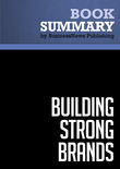 Summary: Building Strong Brands - David Aaker
