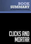 Summary: Clicks And Mortar - David Pottruck and Terry Pearce