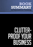 Summary: Clutter Proof-Your-Business - Mike Nelson