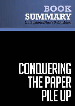 Summary: Conquering the Paper Pile Up - Stephanie Culp